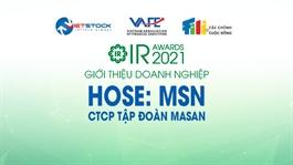 IR AWARDS 2021: Giới thiệu CTCP Tập đoàn Masan (HOSE: MSN)