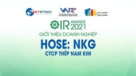 IR AWARDS 2021: Giới thiệu CTCP Thép Nam Kim (HOSE: NKG)