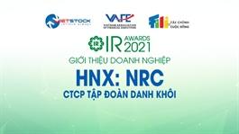 IR AWARDS 2021: Giới thiệu CTCP Tập Đoàn Danh Khôi (HNX: NRC)
